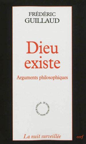 Dieu existe : arguments philosophiques