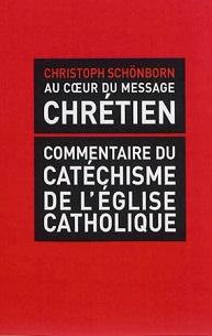 Au c�ur du message chrétien