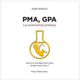 PMA GPA La controverse juridique