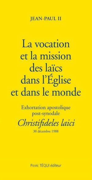 La vocation et la mission des laïcs