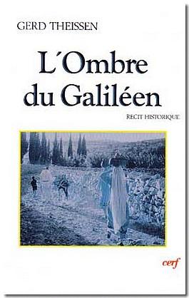 L'Ombre du Galiléen. Récit historique.