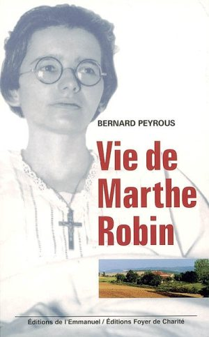 Vie de Marthe Robin