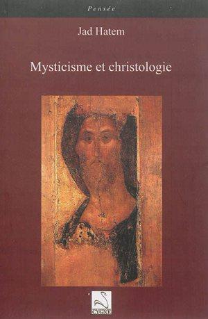 Mysticisme et christologie