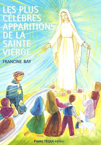 Les plus célèbres apparitions de la Vierge