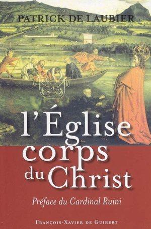 L'�glise, corps du Christ dans l'histoire