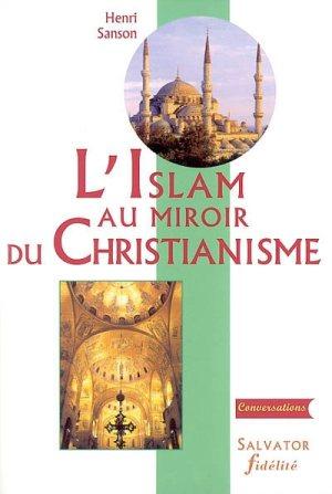L'islam au miroir du christianisme