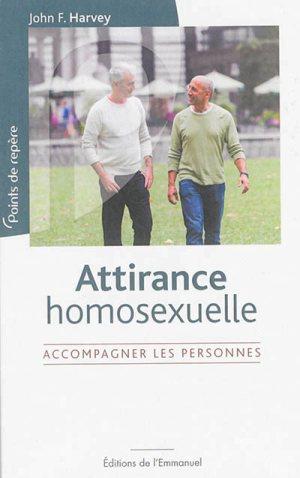 Attirance homosexuelle. Accompagner les personnes