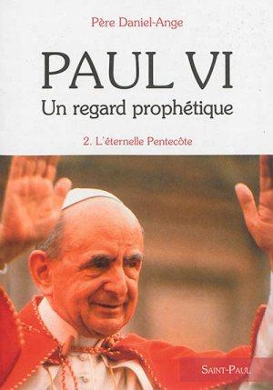 Paul VI : un regard prophétique