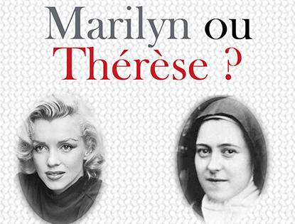 Marilyn ou Thérèse ?