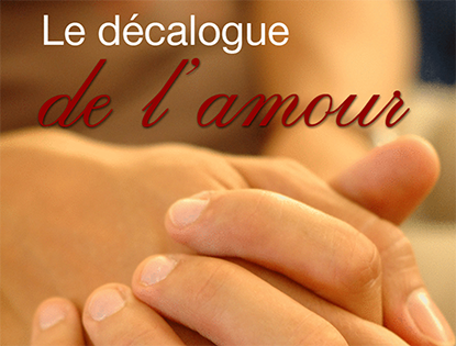 Le décalogue de l'amour (1)