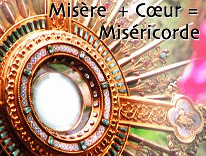 Misère + Coeur = Miséricorde