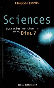 Sciences, obstacles ou chemins vers Dieu ?