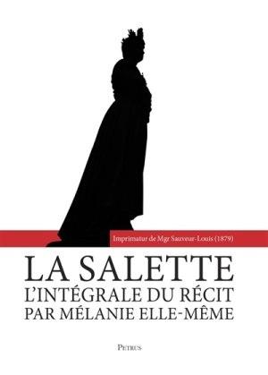 La Salette : L'intégrale du récit pour les 170 ans