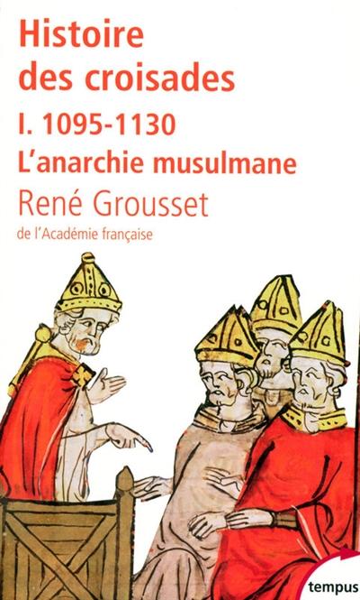 Histoire des croisades (3 vols.)