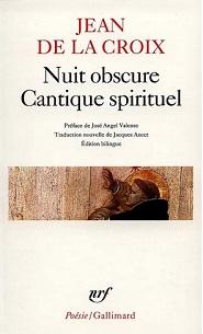 Nuit obscure, Cantique spirituel et autres poèmes