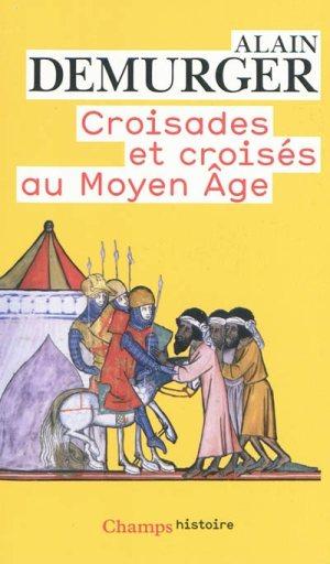 Croisades et croisés au Moyen-âge