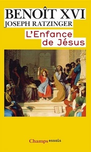 Benoît XVI : «L'enfance de Jésus»