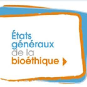 Etats généraux de la bioéthique