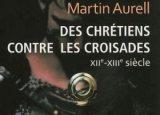 Chrétiens contre croisades: critique littéraire