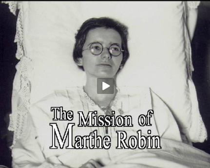 La mission de Marthe Robin