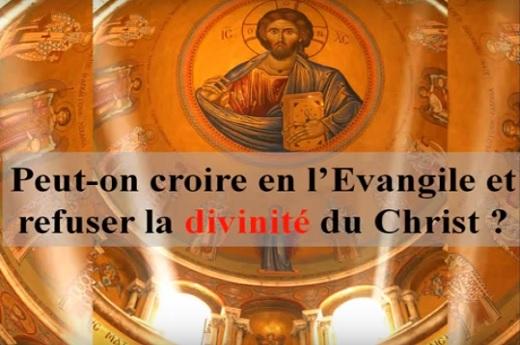 Peut-on croire en l'Évangile & refuser la divinité du Christ